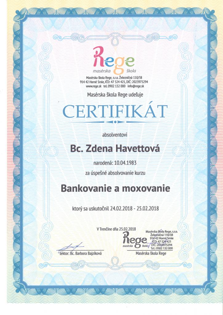Certifikát - Bankovanie a moxovanie